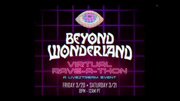 Beyond Wonderland hosts a virtual rave-a-thon to bring music to the masses while large-scale events are postponed