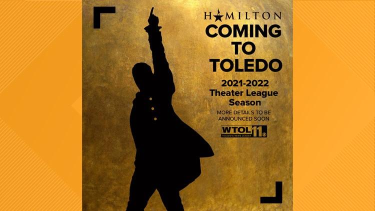 'Hamilton' coming to Toledo during 2021-2022 season