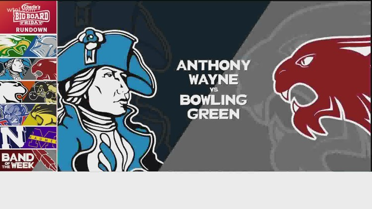 Big Board Friday Week 6: Bowling Green vs. Anthony Wayne