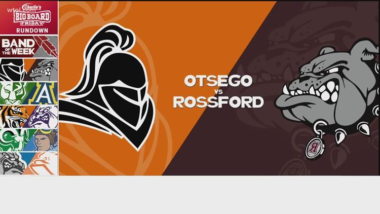Big Board Friday Week 6: Rossford vs. Otsego