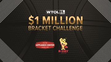 Get registered NOW for the WTOL 11 $1 Million Bracket Challenge!