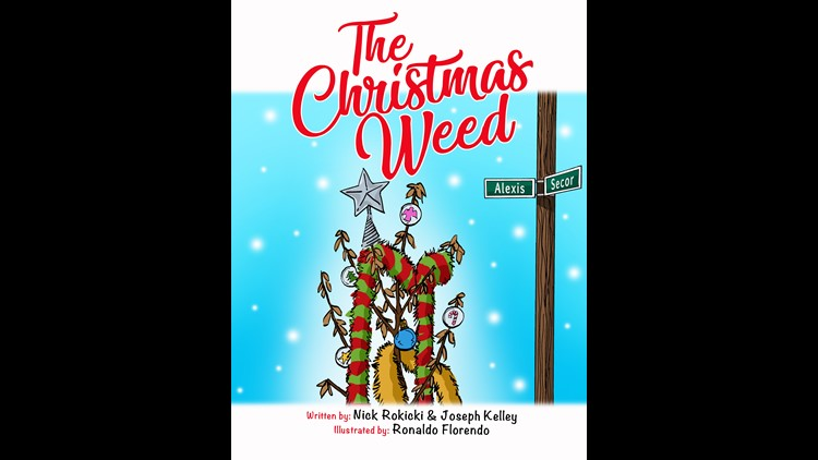 Toledo Christmas Weed.Local Authors Write Book About Toledo Christmas Weed Wtol Com