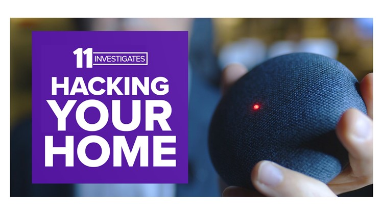 11 Investigates: Hacking Your Home