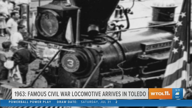 The famous locomotive 'The General' arrives in Toledo | Today in Toledo History Aug. 3