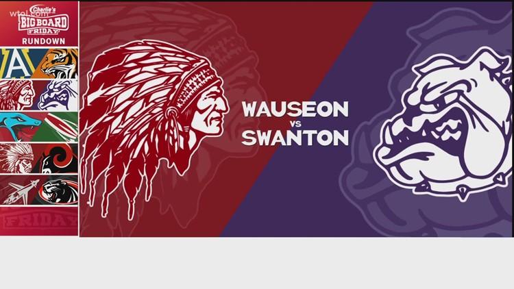 Big Board Friday Week 5: Wauseon vs. Swanton