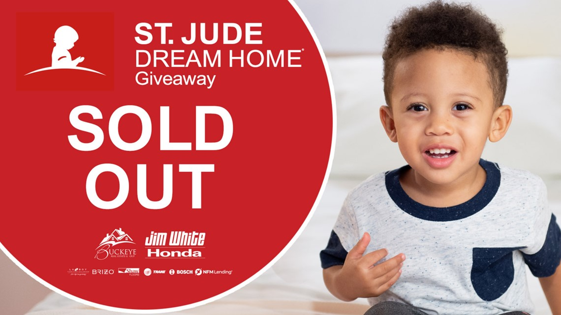 THANK YOU! St. Jude Dream Home tickets officially SOLD OUT!